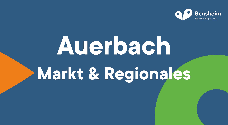 Bensheim-Auerbach Markt und Regionales